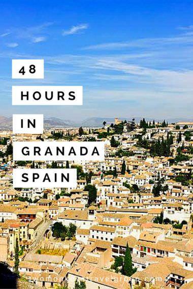 48 Hours in Granada, Spain