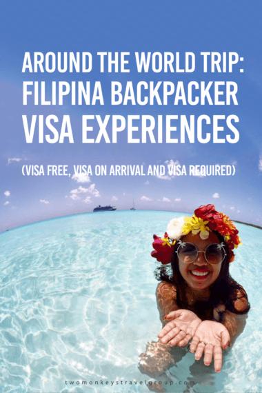 Around the World Trip: Filipina Backpacker Visa Experiences