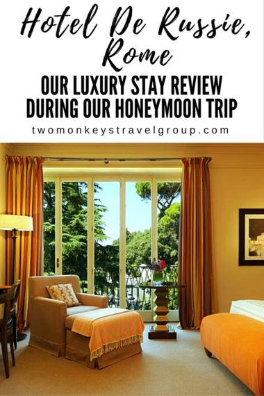 Hotel De Russie, Rome – our Luxury Stay Review during our Honeymoon Trip
