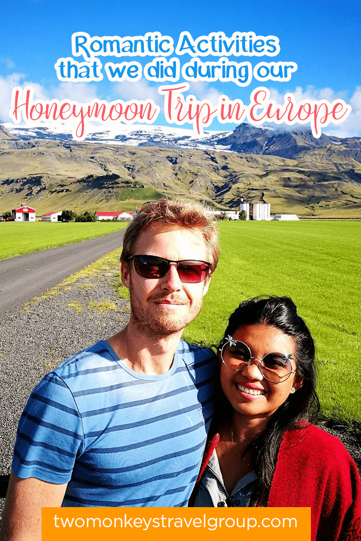 Romantic Activities that we did during our Honeymoon Trip in Europe