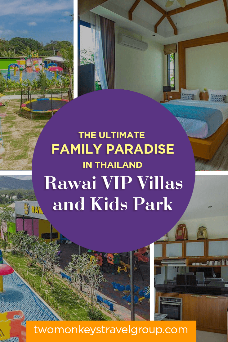 The Ultimate Family Paradise in Thailand - Rawai VIP Villas and Kids Park