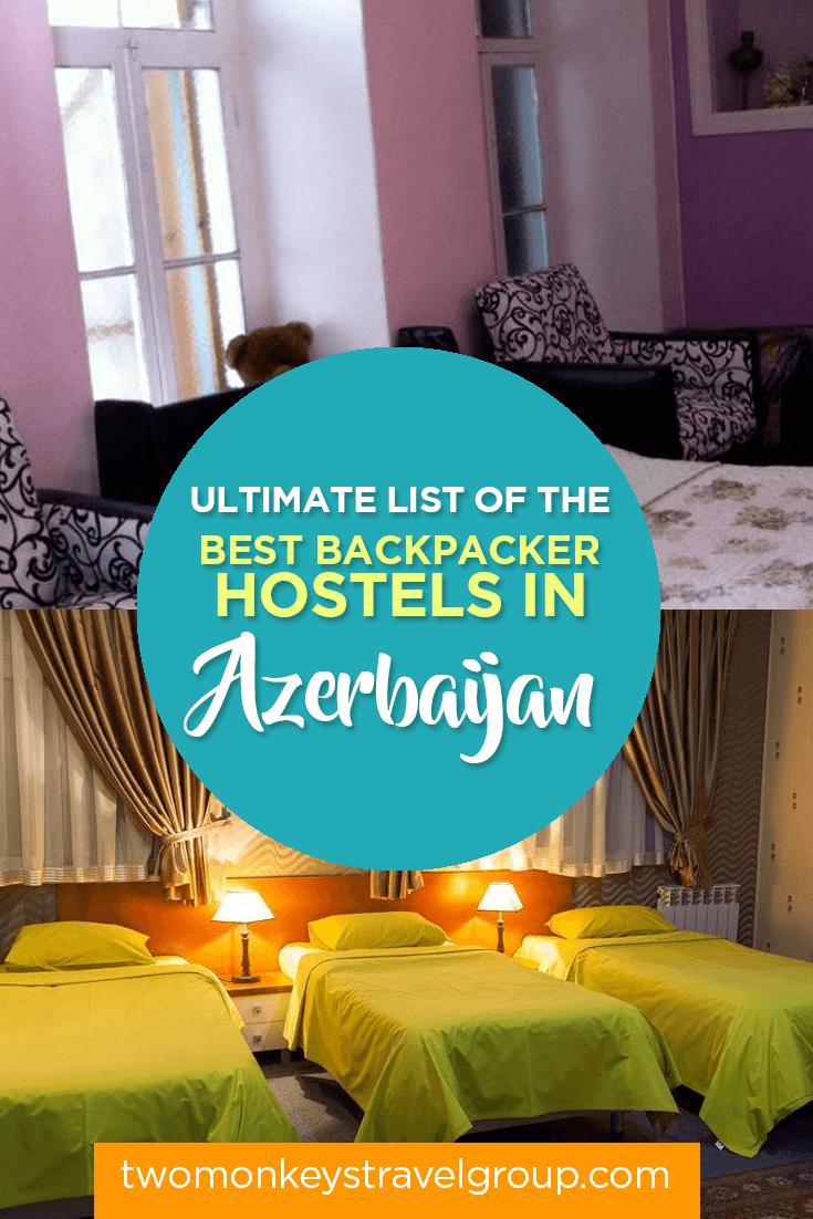 Ultimate List of The Best Backpacker Hostels in Azerbaijan
