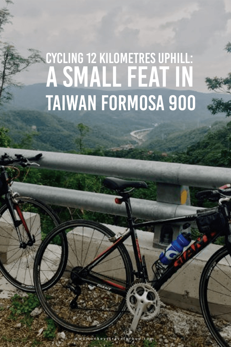 Cycling 12 Kilometres Uphill: A Small Feat in Taiwan Formosa 900