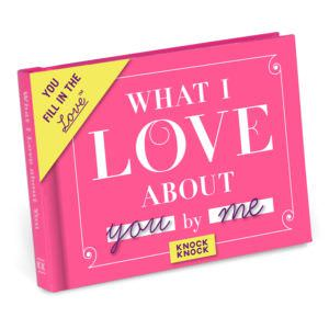 Knock Knock What I Love About You Fill In: The Love Journal