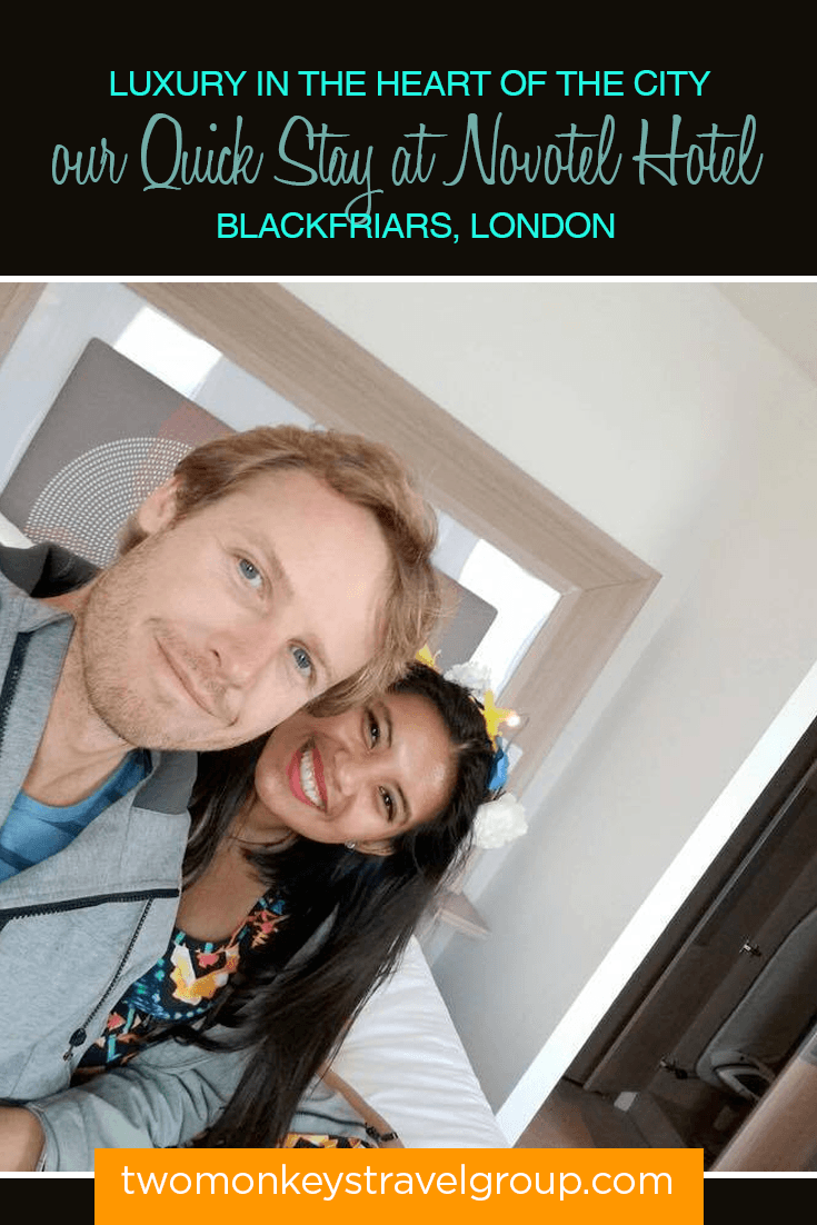 Luxury in the Heart of the City - our Quick Stay at Novotel Hotel Blackfriars, London