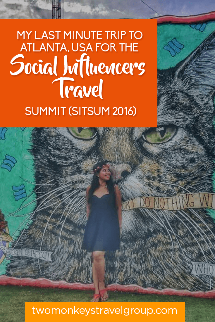 My Last Minute Trip to Atlanta, USA for the Social Influencers Travel Summit (SITSum 2016)