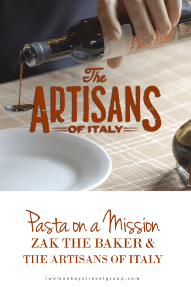 Inspiring Travel Story: Pasta on a Mission with Zak the Baker and the Artisans of Italy