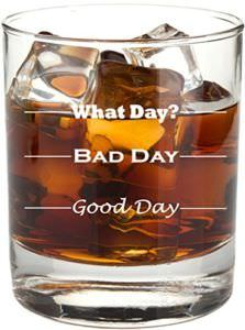 Permanently Etched Good Day, Bad Day 11 oz. Rocks Glass