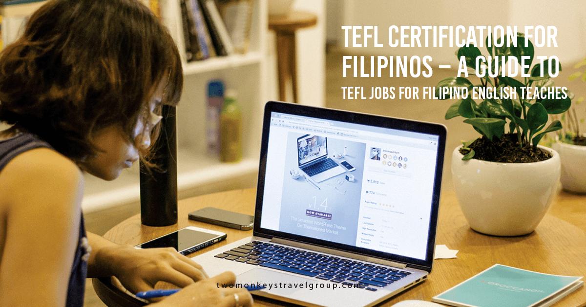 A Guide to TEFL Jobs for Filipino English Teachers