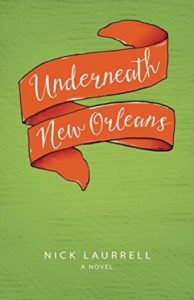 Underneath New Orleans