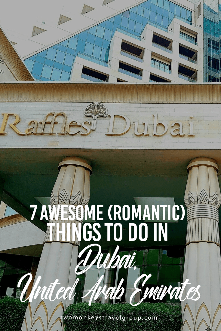 7 Awesome (Romantic) things to do in Dubai, United Arab Emirates