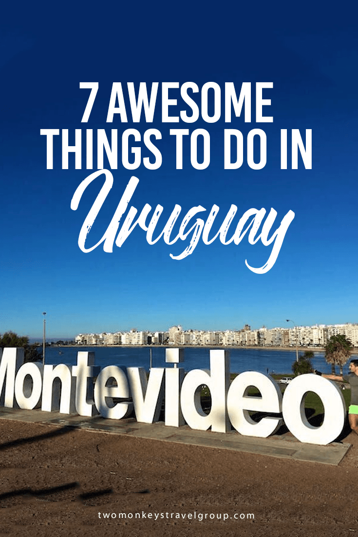 7 Awesome Things To Do In Uruguay
