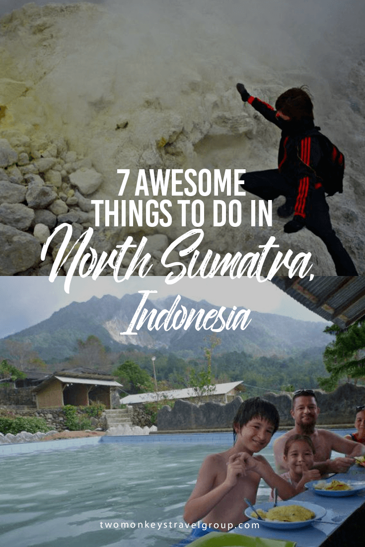7 Awesome Things to Do in North Sumatra, Indonesia