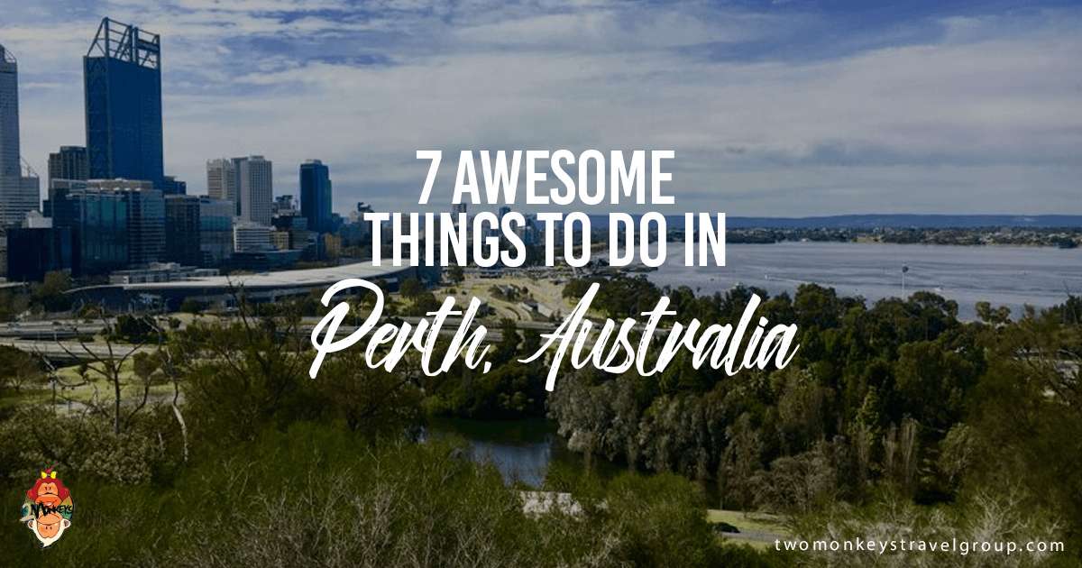 7 Awesome Things to Do in Perth, Australia
