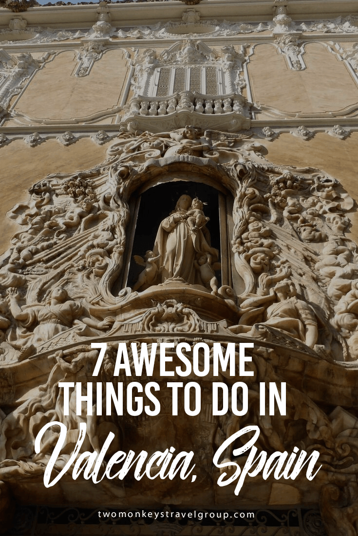 7 Awesome Things to do in Valencia, Spain