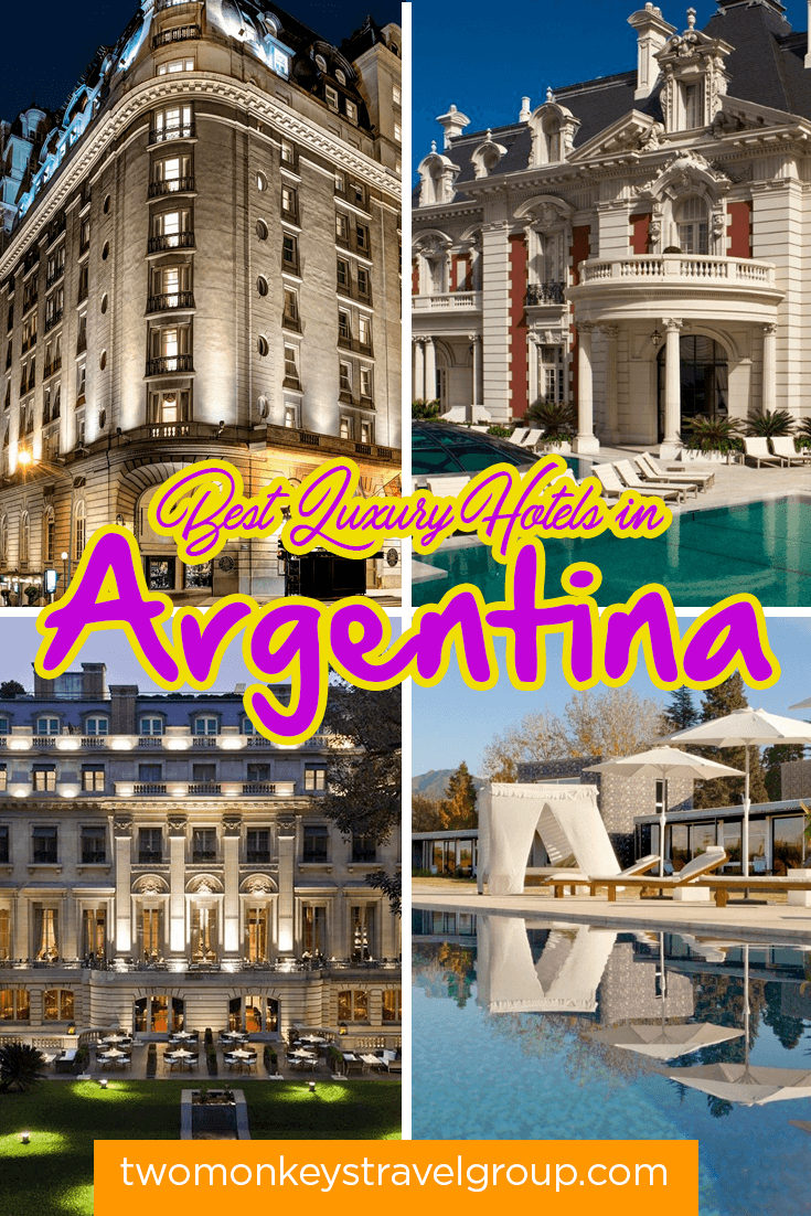 List of the Best Luxury Hotels in Argentina