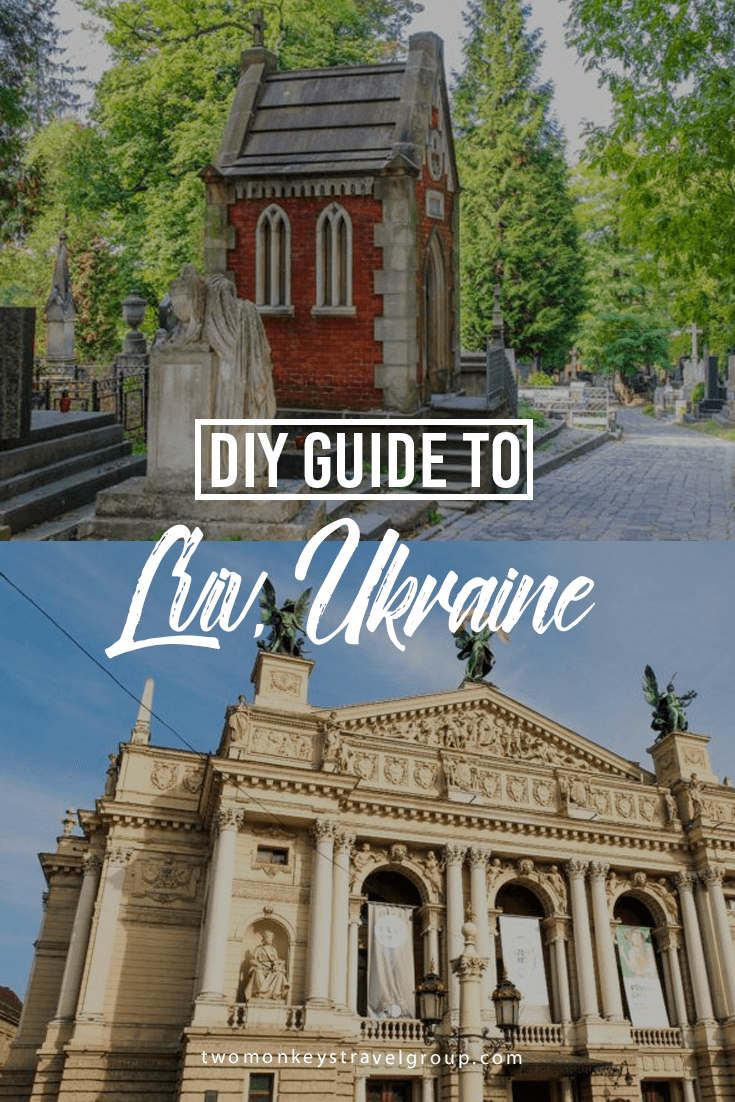 DIY Travel Guide to Lviv, Ukraine