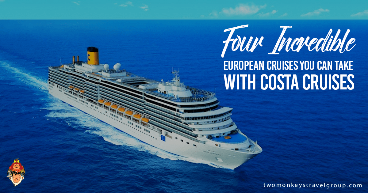 Four Incredible European Cruises You Can Take With Costa Cruises