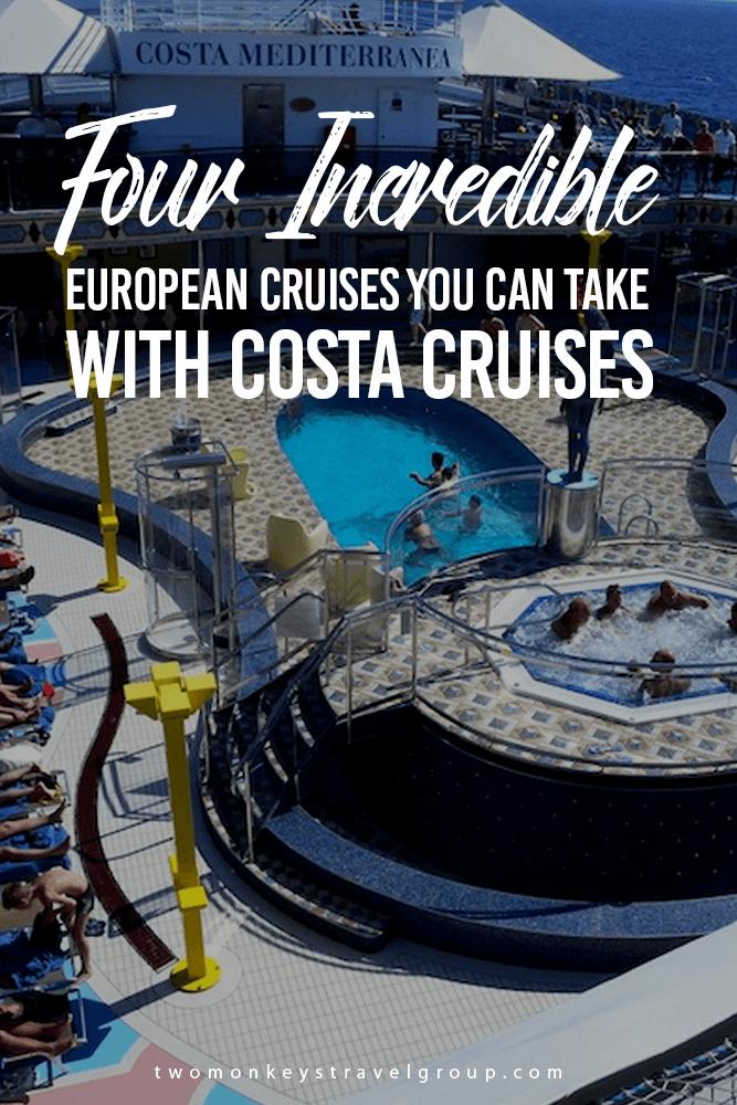 Four Incredible European Cruises You Can Take With Costa Cruises