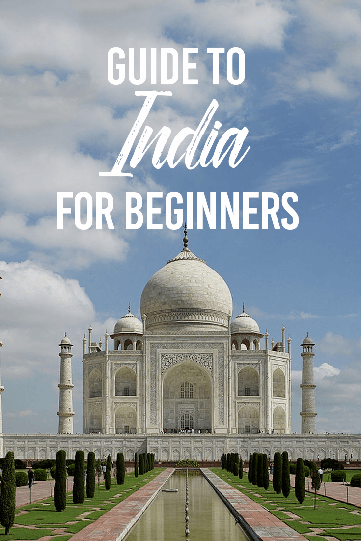 Guide to India for Beginners