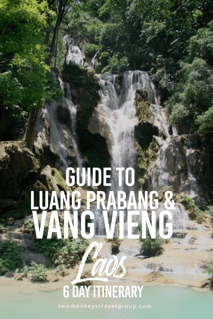 Guide to Luang Prabang and Vang Vieng, Laos – 6 Day Itinerary