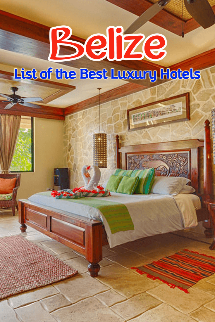 List of the Best Luxury Hotels in Belize