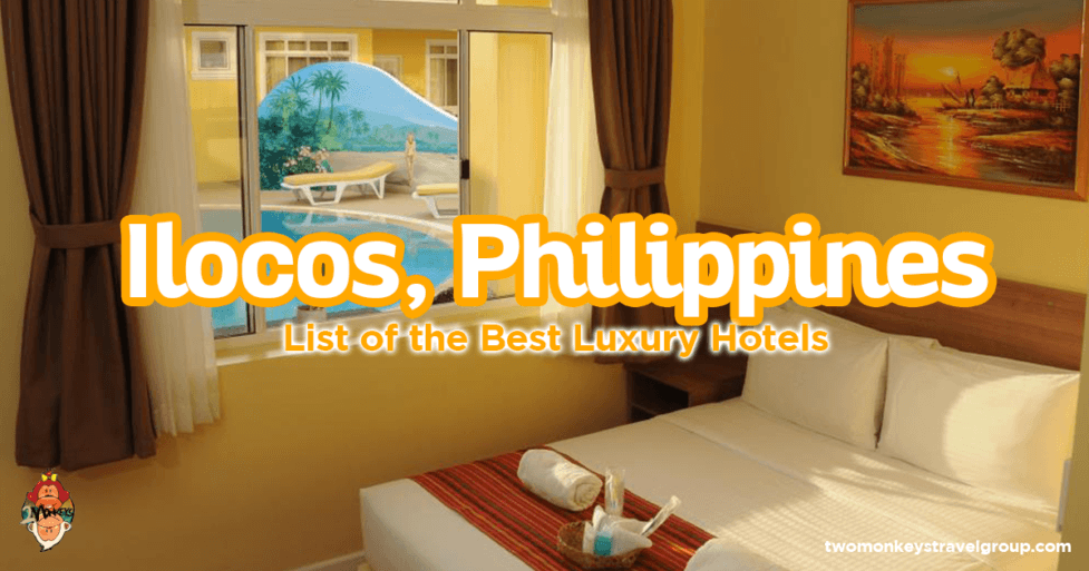 List of the Best Luxury Hotels in Ilocos, Philippines
