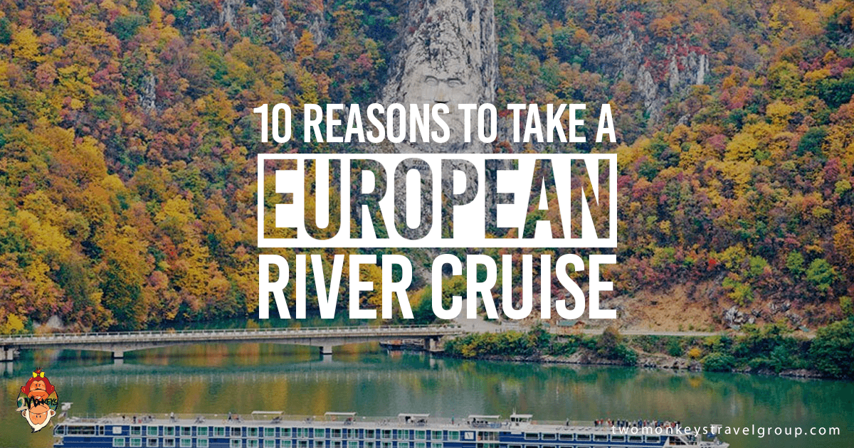 10 Reasons to Take a European River Cruise