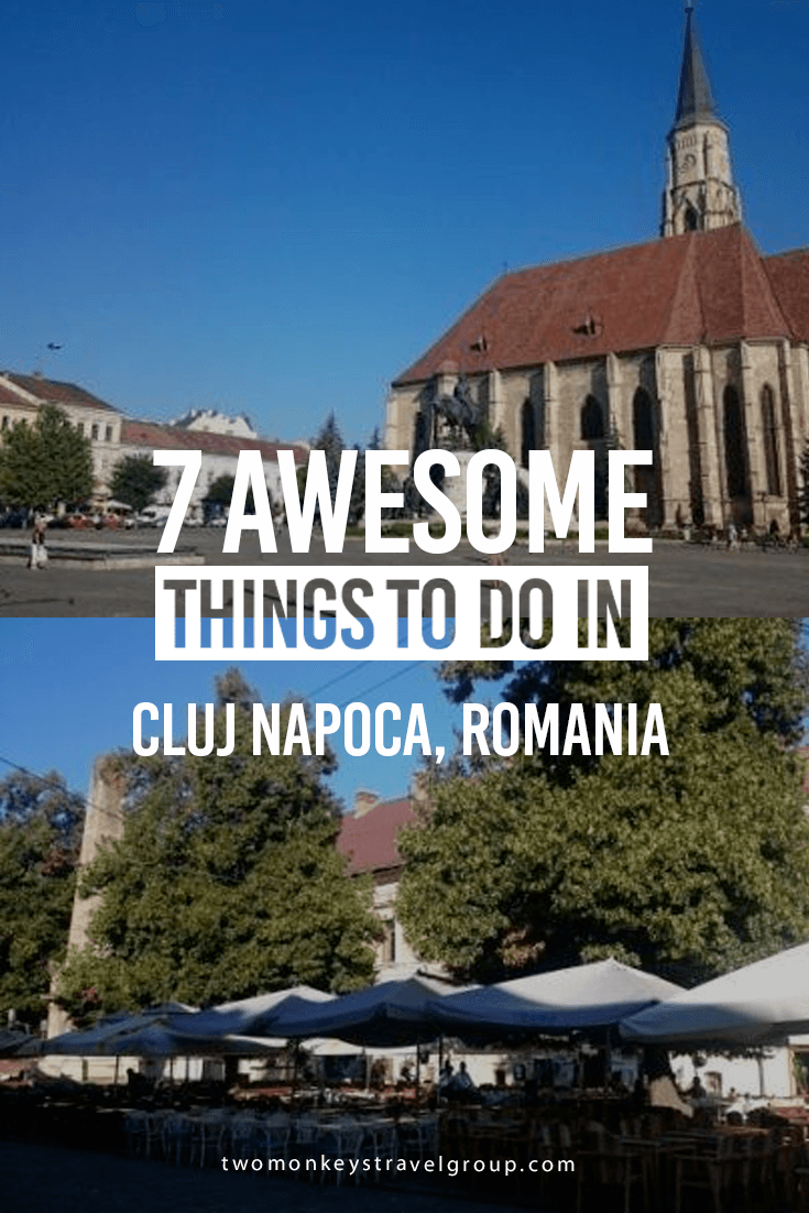 7 Awesome Things to Do in Cluj Napoca, Romania