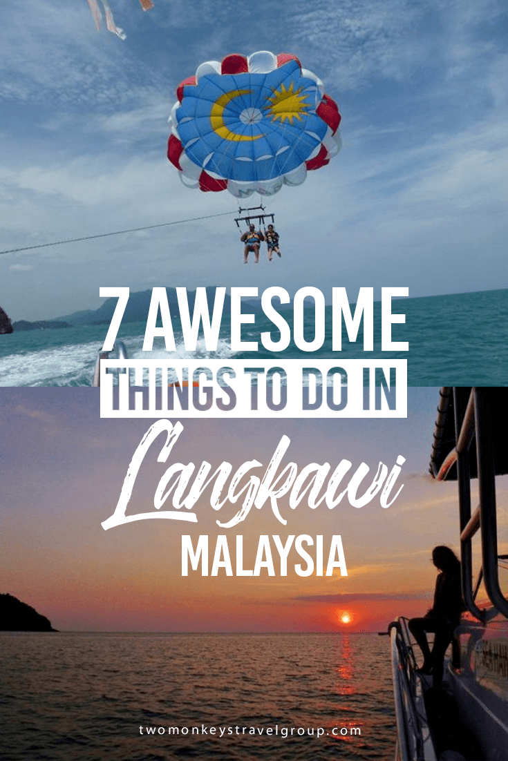 7 Awesome Things to Do in Langkawi, Malaysia