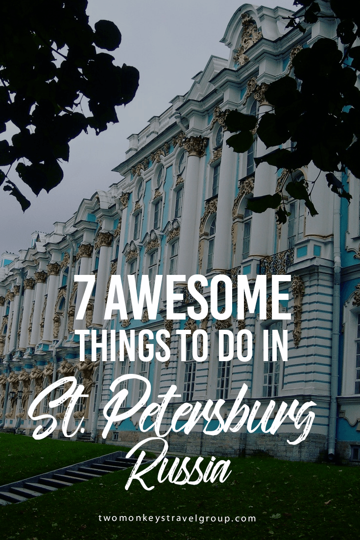 7 Awesome Things to Do in St. Petersburg, Russia