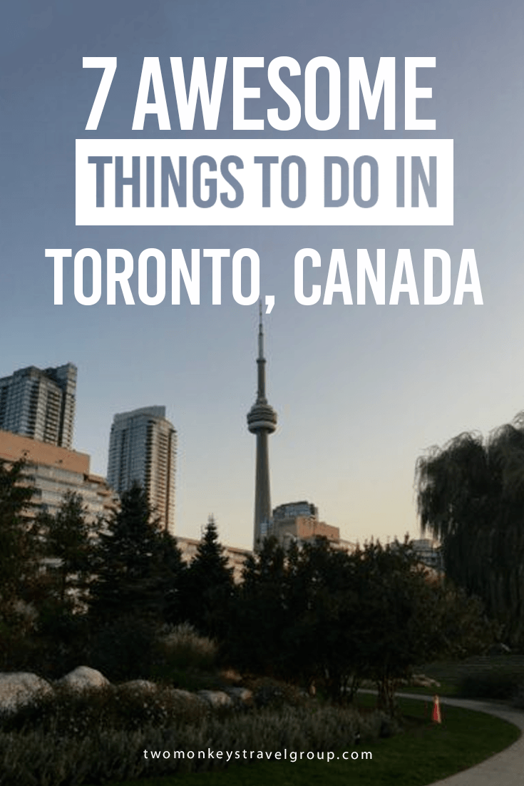 41 Best Things To Do in Toronto – The 2019 Guide