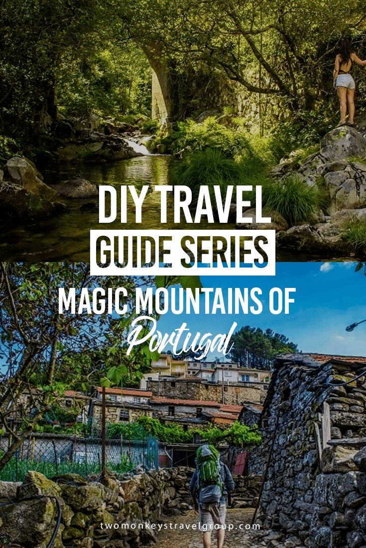 DIY Travel Guide Series: Magic Mountains of Portugal
