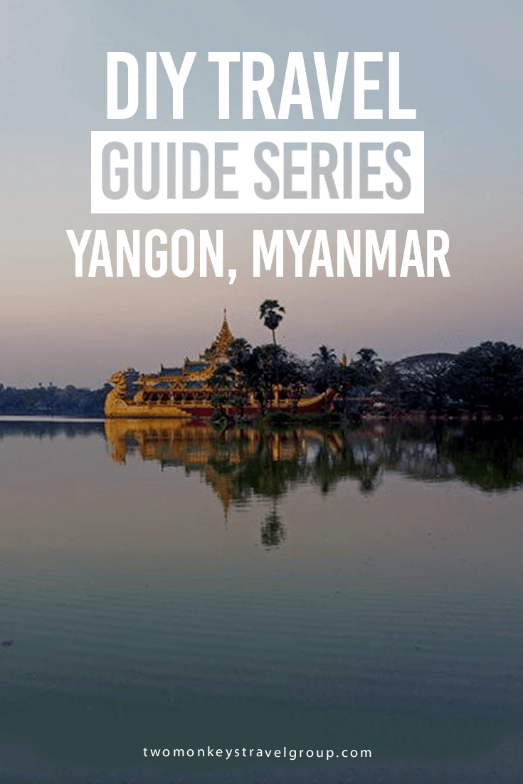 DIY Travel Guide to Yangon, Myanmar