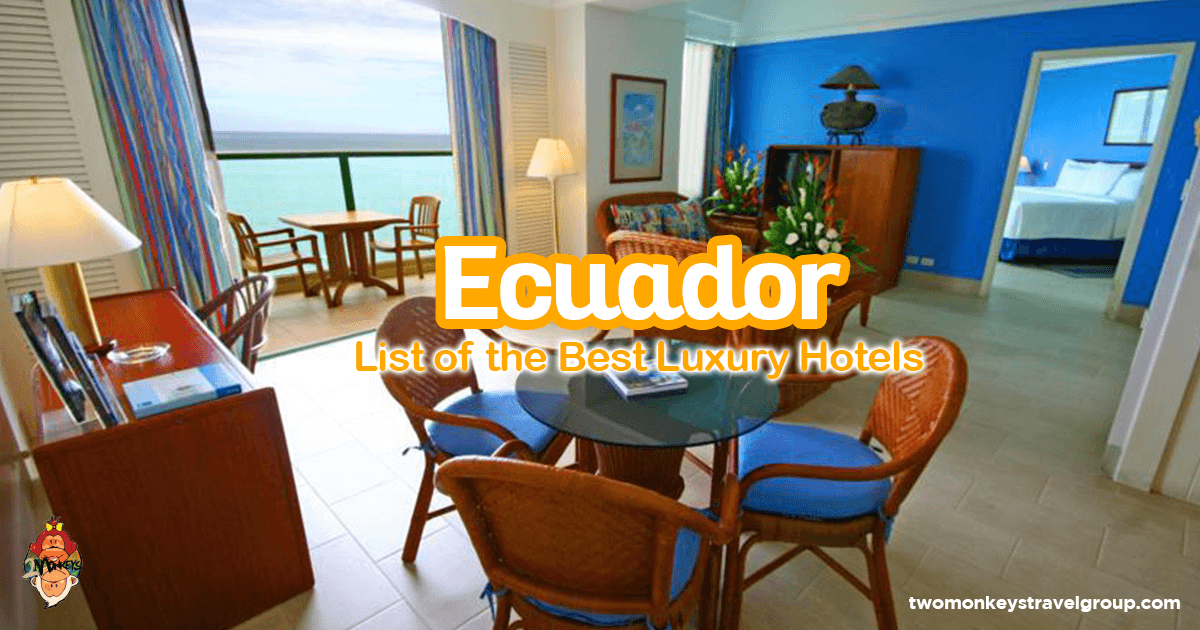 List of the best luxury hotels in ecuador updated for 2018 for Best hotel group