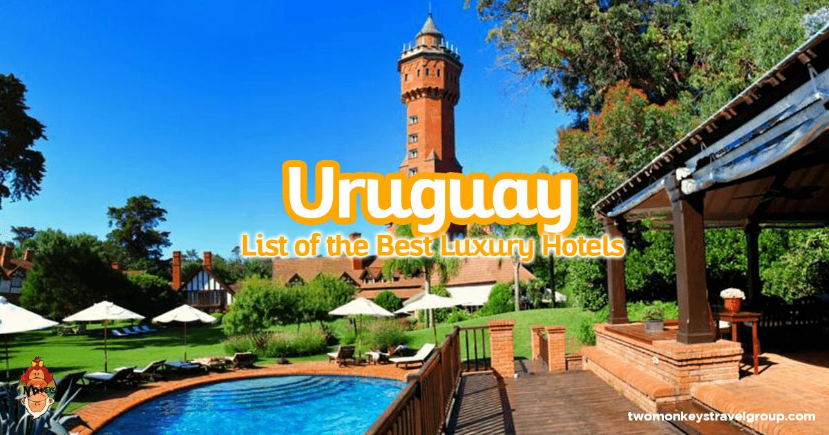 List of the best luxury hotels in uruguay updated for 2018 for List of luxury hotels