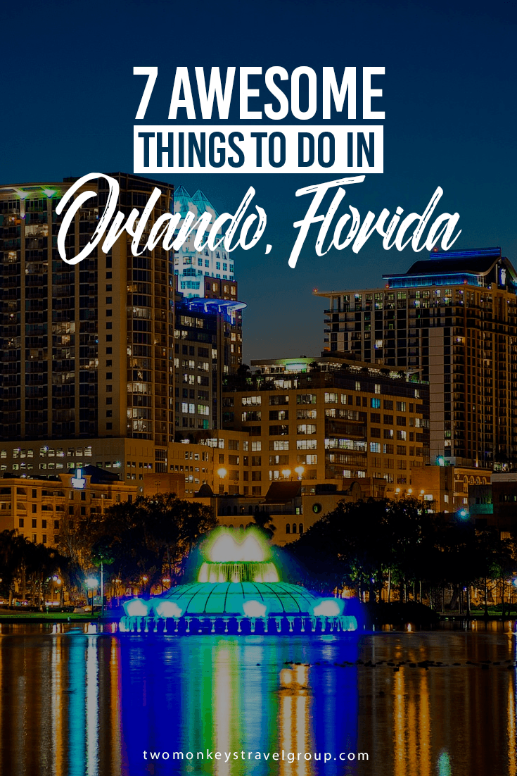 7 Awesome Things to Do in Orlando, Florida