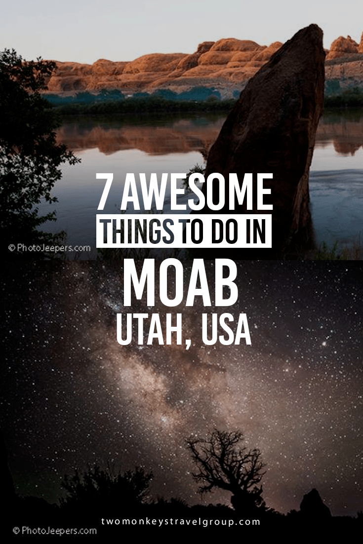 7 Best Things to Do in Moab, Utah, USA