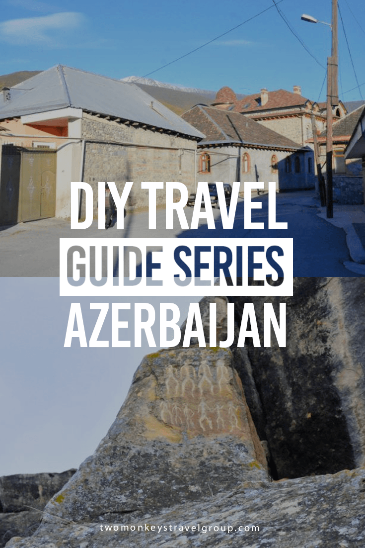 DIY Travel Guide to Azerbaijan