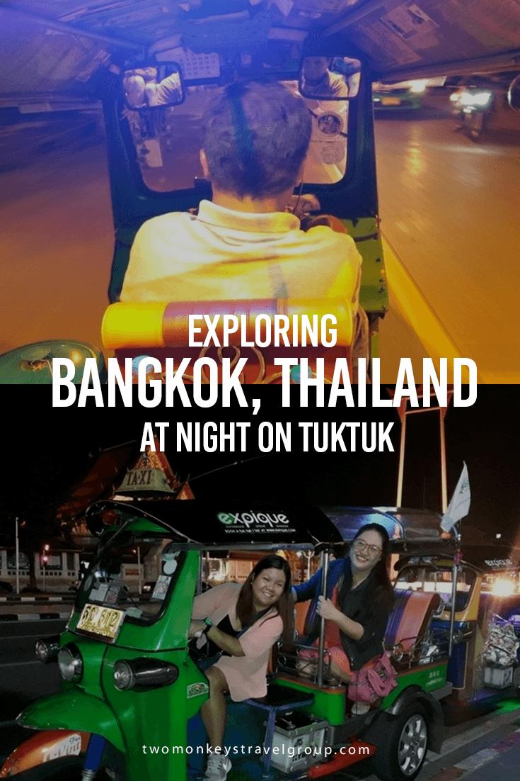Exploring Bangkok, Thailand at Night on Tuktuk