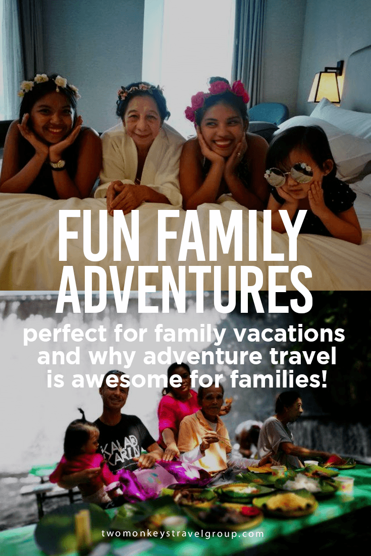 Fun family adventures that are perfect for your family vacations and why adventure travel is awesome for families!