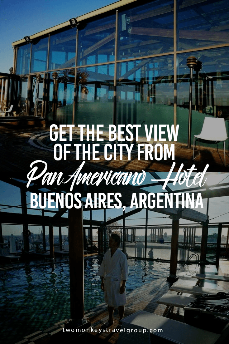 Get the Best View of the City from PanAmericano Hotel, Buenos Aires, Argentina