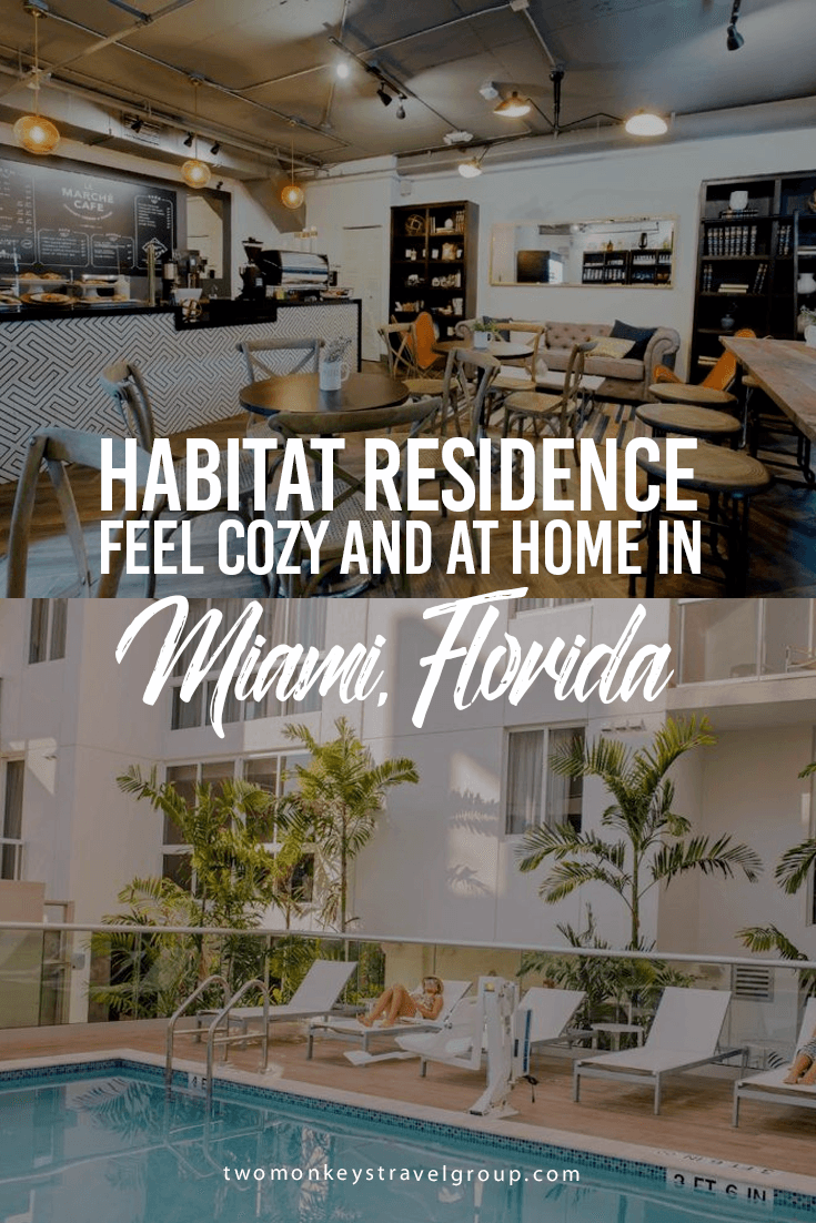 Habitat Residence, Feel Cozy and at Home in Miami, Florida