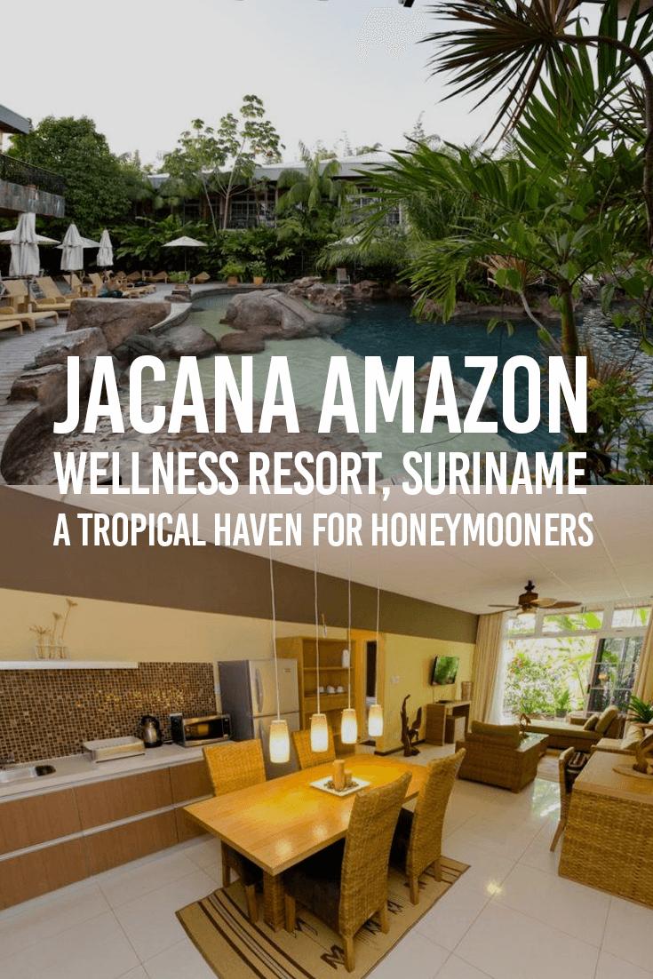 Jacana Amazon Wellness Resort, Suriname. A Tropical Haven for Honeymooners