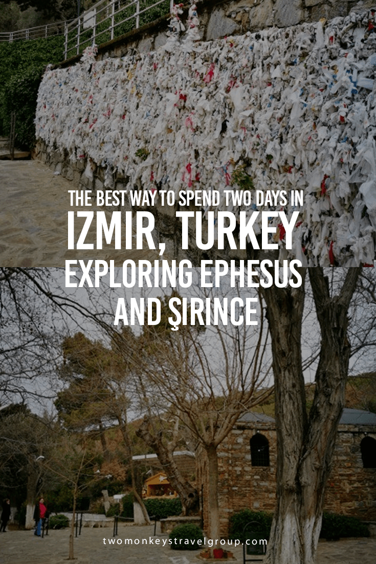 The best way to spend two days in Izmir, Turkey – Exploring Ephesus and Şirince