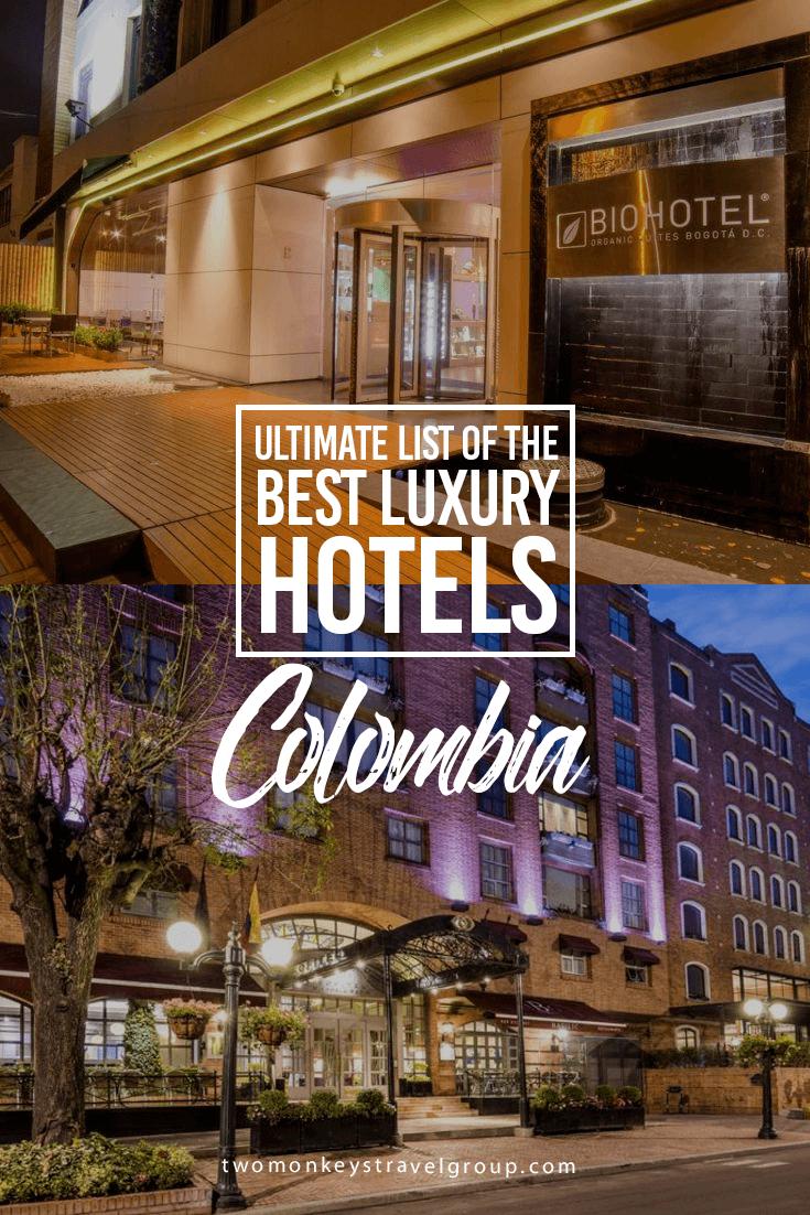 Ultimate List of Best Luxury Hotels in Colombia