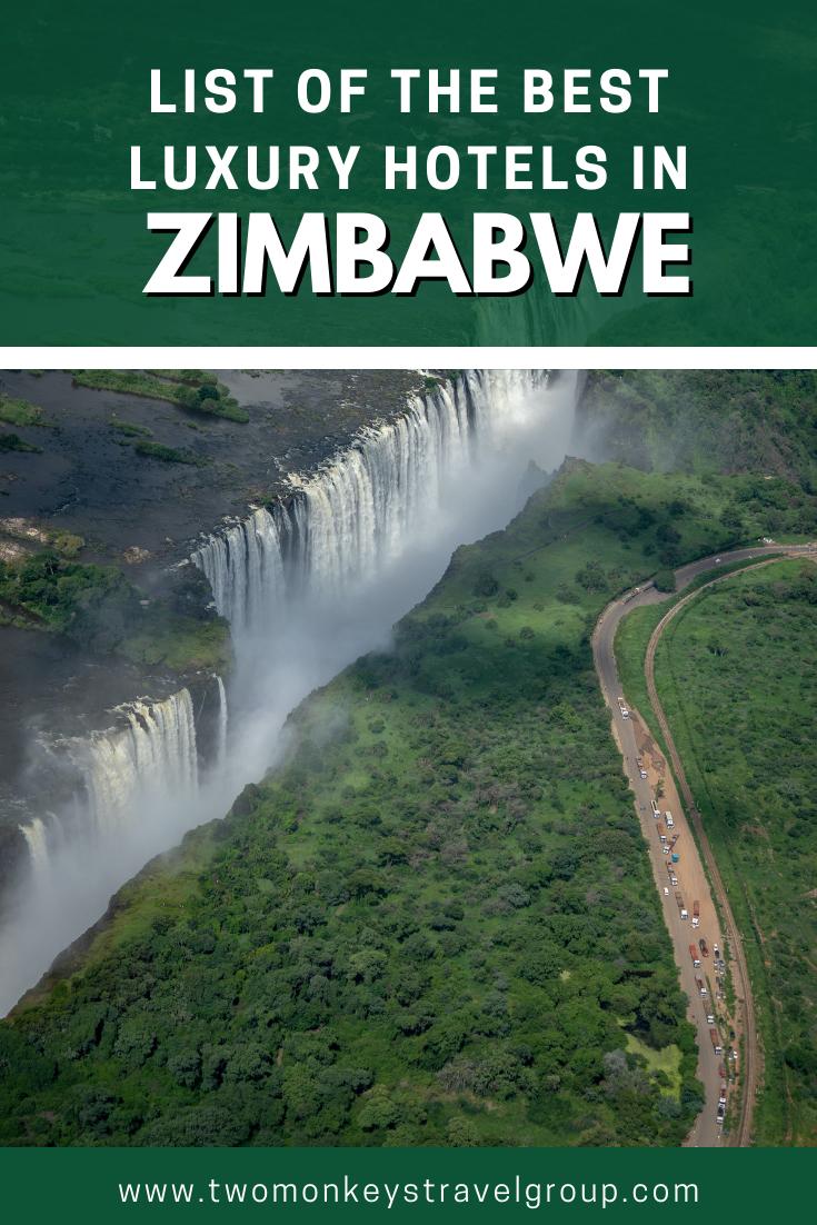 List of the Best Luxury Hotels in Zimbabwe3
