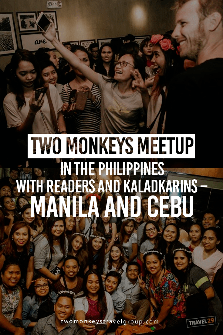 Two Monkeys Meetup in the Philippines with Readers and Kaladkarins - Manila and Cebu