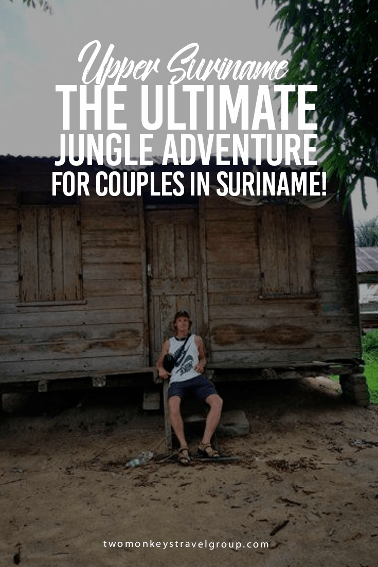 Upper Suriname - The Ultimate Jungle Adventure for Couples in Suriname!