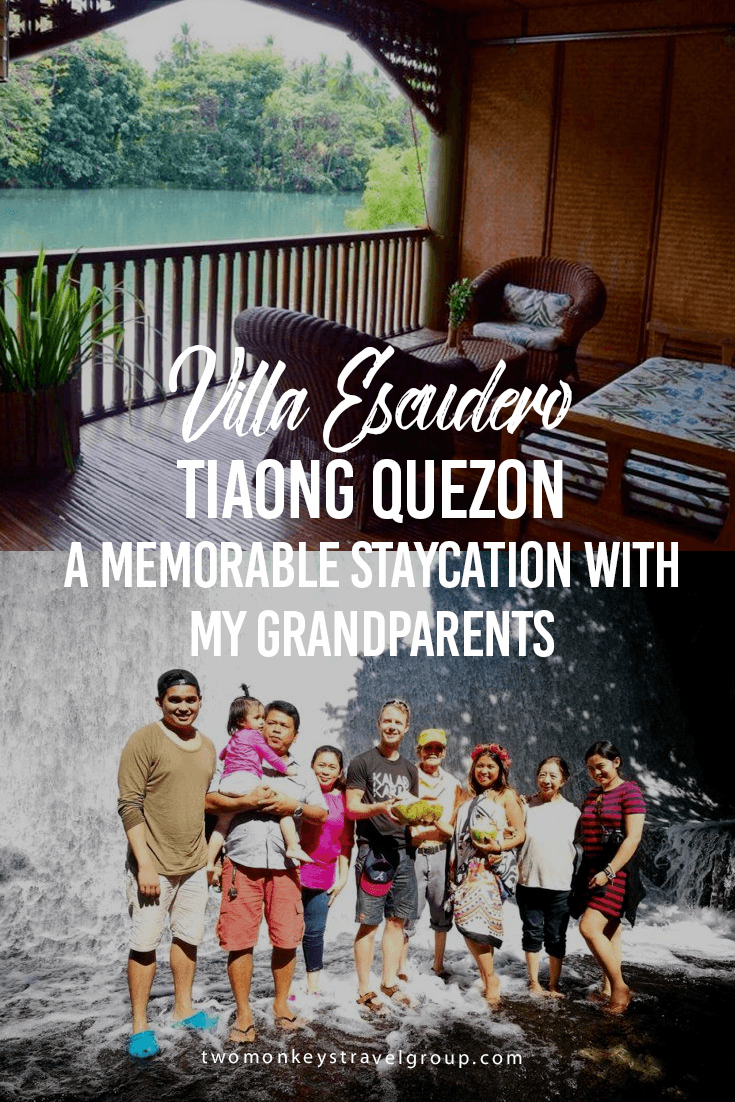 Villa Escudero Tiaong Quezon – A Memorable Staycation with my Grandparents